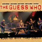The Guess Who: Running Back Thru Canada