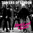Towers of London: Blood Sweat & Towers