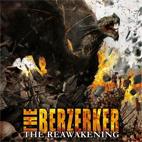 The Berzerker: The Reawakening