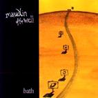 maudlin of the Well: Bath