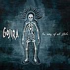 Gojira: The Way Of All Flesh
