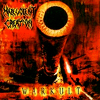 Malevolent Creation: Warkult