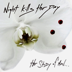 Nigh Kills The Day: The Study Of Man... And The Developed Shadow