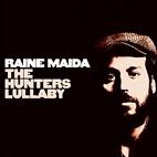 Raine Maida: The Hunter's Lullaby