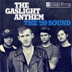 The Gaslight Anthem: The '59 Sound