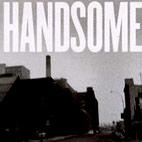 Handsome: Handsome