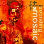 Bedouin Soundclash: Sounding A Mosaic