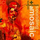 Bedouin Soundclash: Sounding A Mosaic