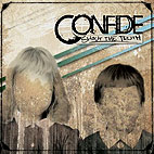 Confide: Shout The Truth