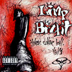Limp Bizkit: Three Dollar Bill, Y'All$