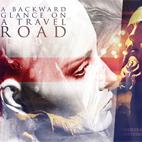 A Backward Glance On A Travel Road: A Backward Glance On A Travel Road