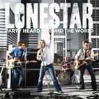 Lonestar: Party Heard Around The World