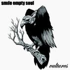 Smile Empty Soul: Vultures