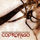 Coprofago: Unorthodox Creative Criteria