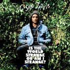 Cosmo Jarvis: Is The World Strange Or Am I Strange?