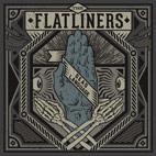 The Flatliners: Dead Language