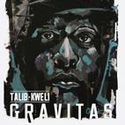 Talib Kweli: Gravitas