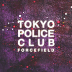 Tokyo Police Club: Forcefield