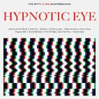 Tom Petty: Hypnotic Eye