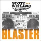 Scott Weiland: Blaster