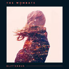 The Wombats: Glitterbug