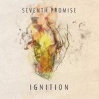 Seventh Promise: Ignition
