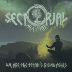 We Are The Titan's Rising Ashes