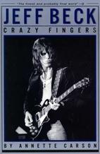 Annette Carson: Jeff Beck - Crazy Fingers