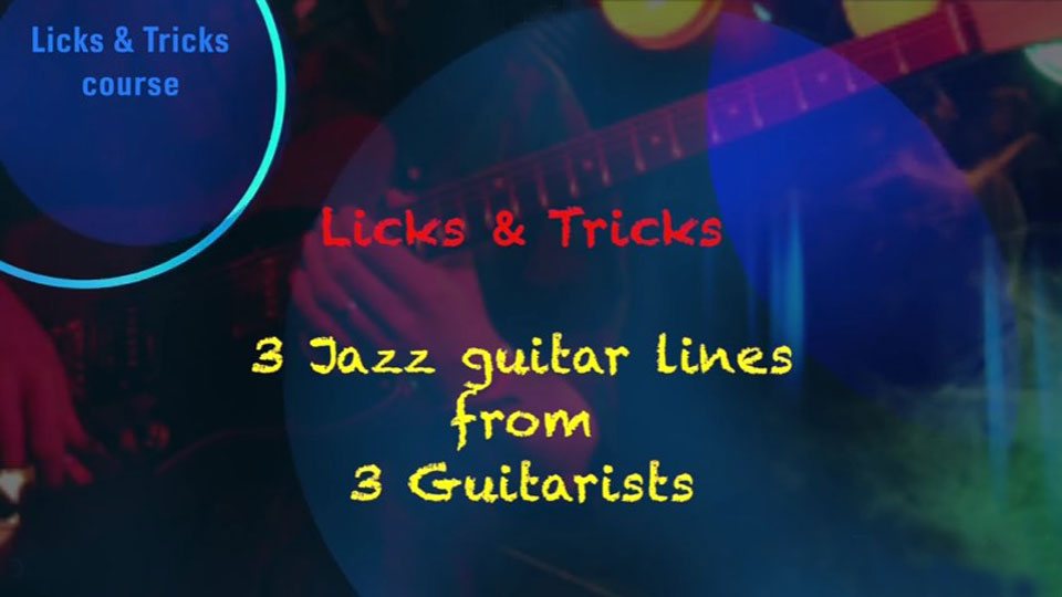 3 Jazz Guitar Lines From 3 Guitarists