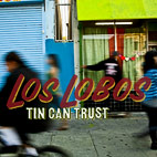 Los Lobos To Release 'Tin Can Trust'
