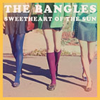 The Bangles: 'Sweetheart Of The Sun' Due Out September 13