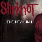 Slipknot Rocking It Hard in New Single 'The Devil in I'