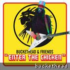 Buckethead & Friends 'Enter The Chicken'