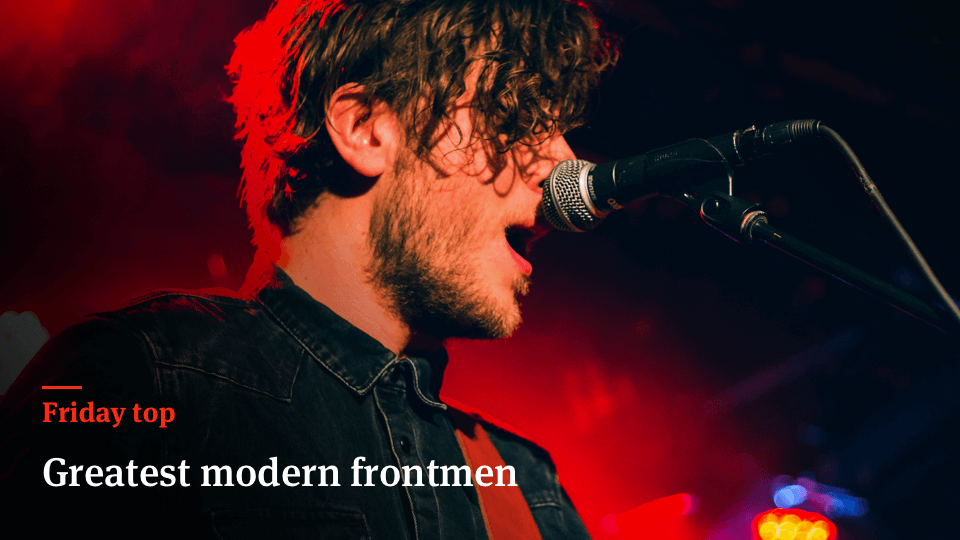 Friday Top: 25 Greatest Modern Frontmen