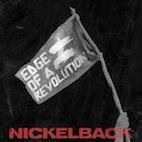 Nickelback Premiere New Single 'Edge of a Revolution'