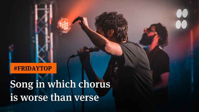 Friday Top: 15 Songs In Which Chorus Is Worse Than Verse
