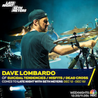 Dave Lombardo to Play Drums on 'Late Night With Seth Meyers'