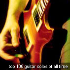 Top 100 Guitar Solos Of All Time: Unbiased This Time?