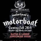 Motorhead Launching Cruise