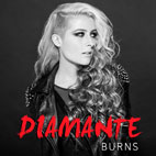 Diamante Release Lyric Video for Her New Single 'Burns'