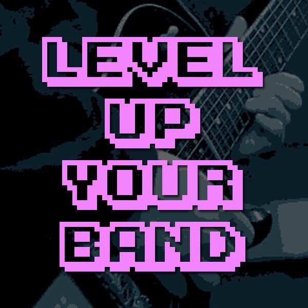 Level Up Your Band Part Two: Make Rehearsals Happen