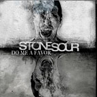 Stone Sour Post Official Video for 'Do Me a Favor'