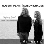 Robert Plant And Alison Krauss: 'Raising Sand' Audiophile Quality Download