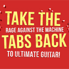 Take the Tabs Back! It's Time to Unblock RATM Tabs on UG, But It Can't Be Done Without All of You