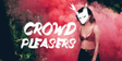 Crowd-Pleasers