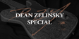 Dean Zelinsky Special